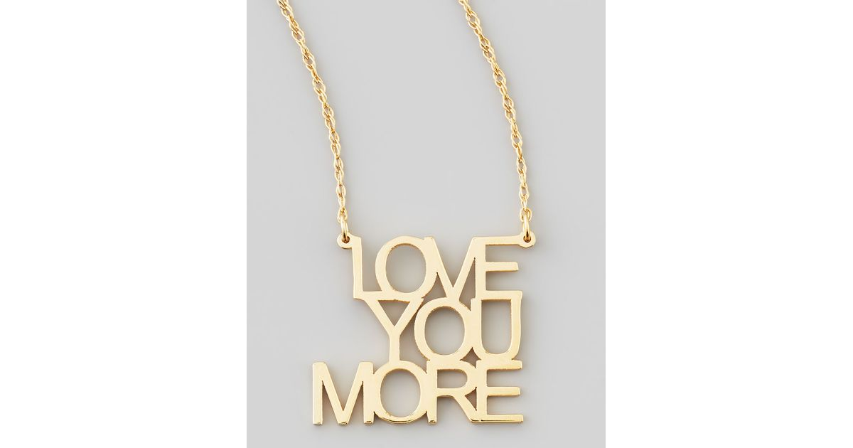 Lyst jennifer zeuner love you more pendant necklace in metallic aloadofball Image collections