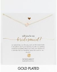 Dogeared - Metallic Will You Be My Bridesmaid? Necklace - Lyst