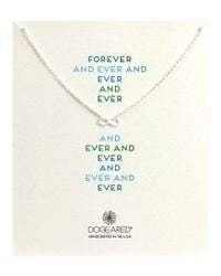 Dogeared | Metallic Forever And Ever Infinity Whisper Necklace | Lyst