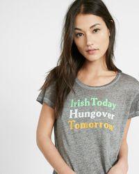 Express Gray One Eleven Irish Today Hangover Tomorrow Tee