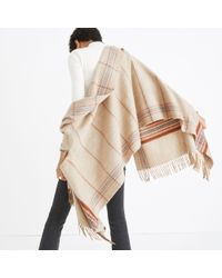 Madewell - Natural Plaid Cape Scarf - Lyst