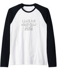 N.y.l.a. I Love You More Than Shoes And I Really Love Shoes Raglan Baseball Tee - Black