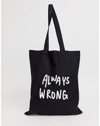 ASOS - Organic Cotton Tote Bag In Black With Always Wrong Text Print - Lyst