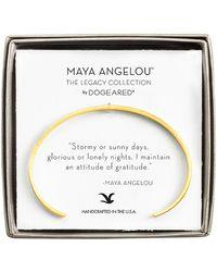 Dogeared - Maya Angelou 14k Plated Cuff - Lyst