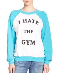 Wildfox 'I Hate The Gym' Printed Pullover blue - Lyst