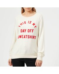 Wildfox - Day Off Sweatshirt - Lyst
