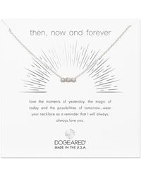 Dogeared - Then, Now & Forever Necklace - Lyst