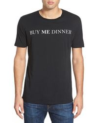 Project Social T - 'buy Me Dinner' Graphic Crewneck T-shirt - Lyst