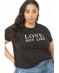 02f07182d47 Forever 21 - Women s Plus Size Love Not Like Graphic Tee Shirt - Lyst