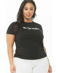 8b37a093637 Forever 21 - Women s Plus Size Be Grateful Graphic Tee Shirt - Lyst