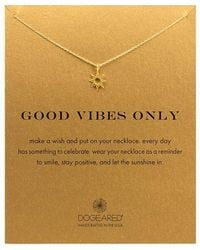 Dogeared - 'good Vibes Only' Sun Pendant Necklace - Lyst