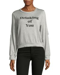 Project Social T - Drinking Of You Sweatshirt - Lyst