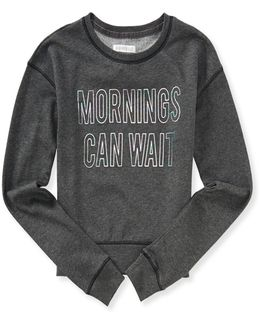Mornings Crew Sweatshirt