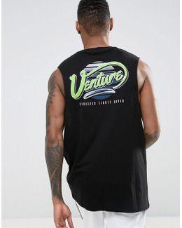 Longline Dropped Armhole Sleeveless T-shirt With Venture Back Print