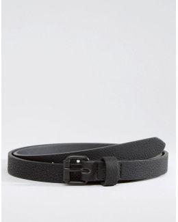 Super Skinny Belt With Black Coated Buckle