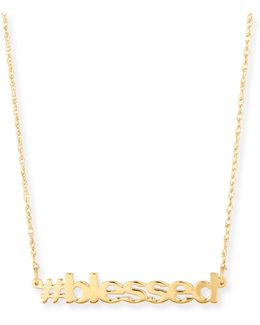 18k Gold Vermeil #blessed Necklace