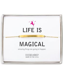 Life Is Magical Bracelet
