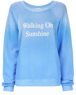 Walking On Sunshine Sweatshirt
