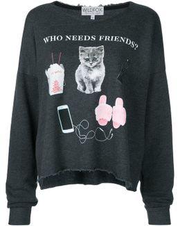 Who Needs Friends T-shirt