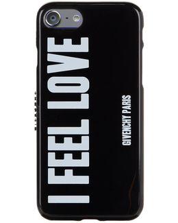 I Feel Love Iphone 7 Phone Case