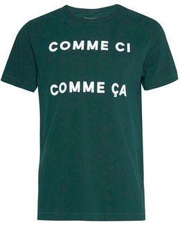 Comme Ci Comme Ca Slogan T-shirt