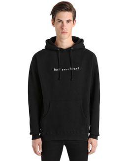 Fuck Your Brand Printed Sweatshirt