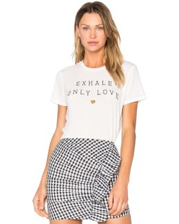 Exhale Only Love Tee