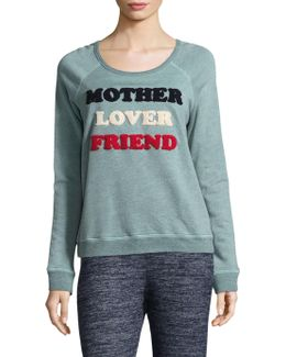 Mother Lover Friend Sweatshirt