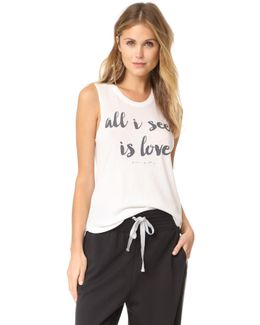 All I See Is Love Muscle Tank