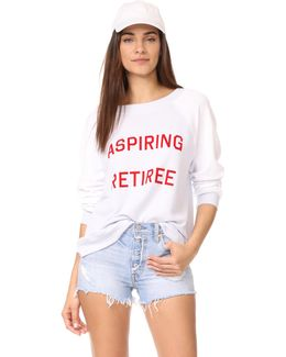 Aspiring Retiree Sweatshirt