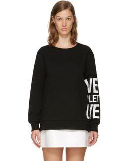 Black 'live And Let Live' Sweatshirt