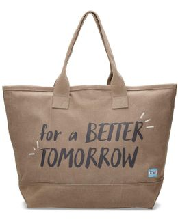 Desert Taupe For A Better Tomorrow All Day Tote