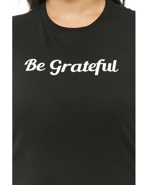 abae822d75d ... Forever 21 - Black Women s Plus Size Be Grateful Graphic Tee - Lyst