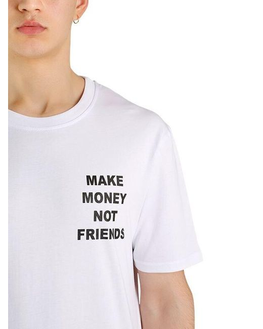 MAKE MONEY NOT FRIENDS T-shirt Aus Baumwolljersey Mit Logodruck in White für Herren