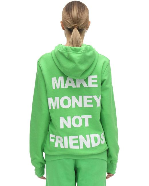 Sweat-Shirt À Capuche En Coton Imprimé Logo MAKE MONEY NOT FRIENDS en coloris Green