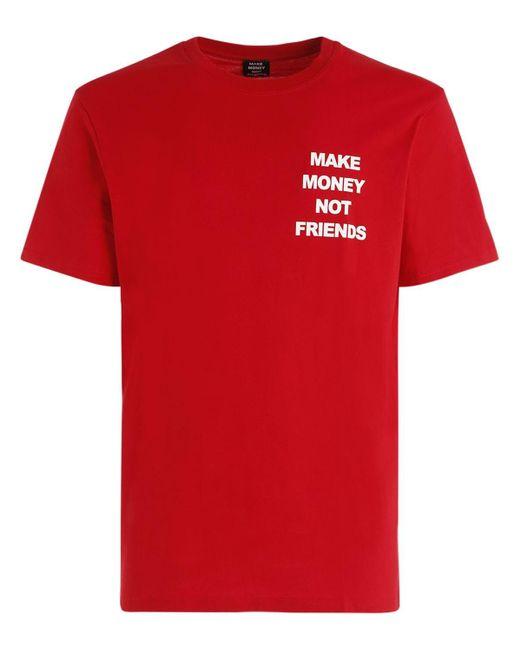 MAKE MONEY NOT FRIENDS T-shirt Aus Baumwolljersey Mit Logodruck in Red für Herren