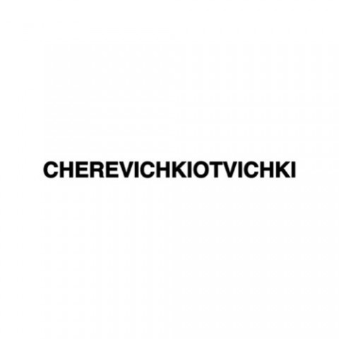 Cherevichkiotvichki