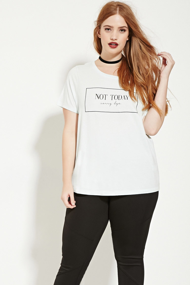 52fe7b8f142 Lyst - Forever 21 Plus Size Not Today Graphic Tee You ve Been Added ...