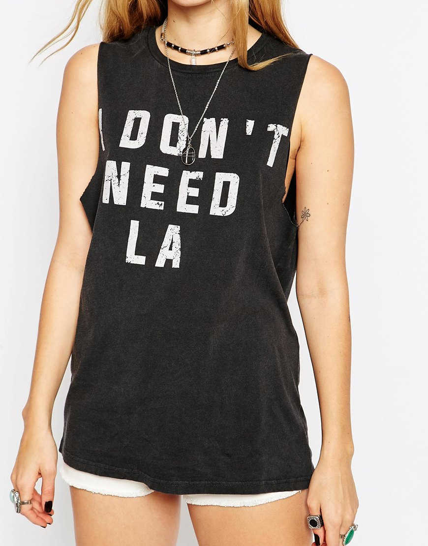 Lyst Asos Tunic T Shirt With I Dont Need La Print In Black