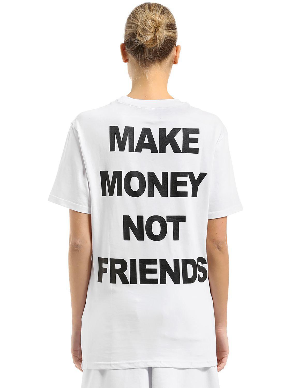 MAKE MONEY NOT FRIENDS PRINTED COTTON JERSEY T-SHIRT 2XynL